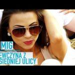 MIG - Dziewczyna Z Sąsiedniej Ulicy